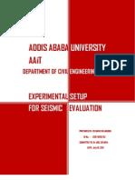 Experimental Setup for Seismic Evaluation