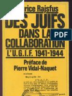 Maurice Rajsfus - Des Juifs Dans La Collaboration L U.G.I.F. 1941-1944