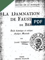 Tiersot, La damnation de Faust de Berlioz