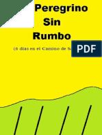 Un Peregrino Sin Rumbo Ch. 8