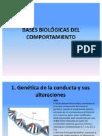 BASES BIOLÓGICAS DEL COMPORTAMIENTO