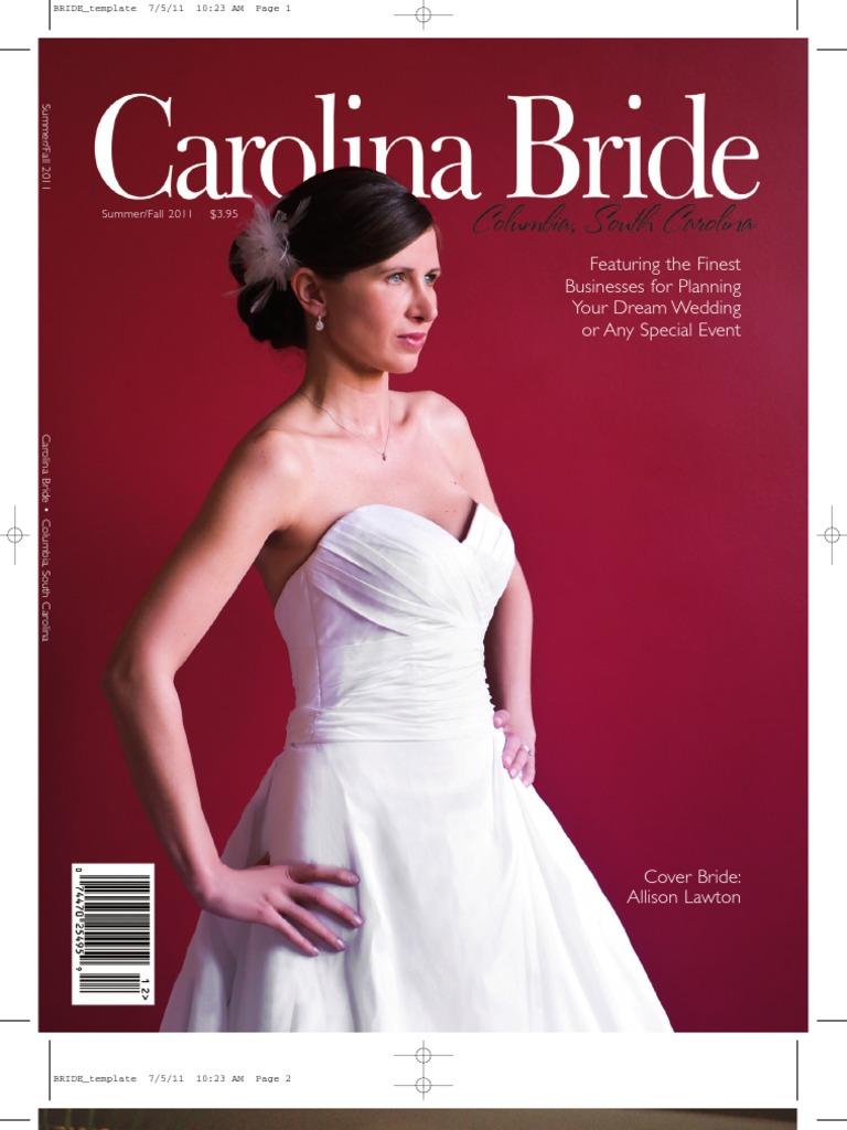 Carolina Bride, Summer/Fall 2011   Photographer   Wedding