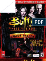 Buffy the Vampire Slayer- Chaos Bleeds - Prima Official Strategy Guide [David S.J. Hodgson]