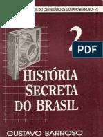 História+Secreta+do+Brasil+2+-+Gustavo+Barroso