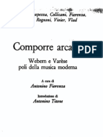 Autori diversi, Comporre Arcano (Webern e Varèse)