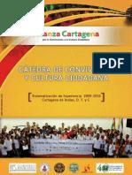Libro  Impacto Cátedra Cultura y Convivencia Ciudadana en Cartagena, Autor Miguel Garces Prettel, Juan Camilo Olivero  y Zilat Romero