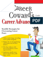The Career Coward's Guide to Career Advancement Sensible Strategies for Overcoming Career Fears