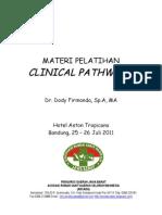 Dody Firmanda 2011 - ARSADA Jawa Barat Pelatihan Clinical Pathways 25-26 Juli 2011