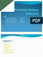 Presentasi Bahasa Indonesia SPOKPEL