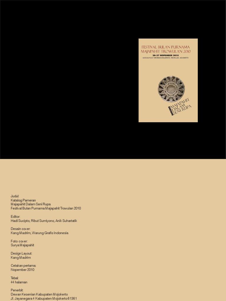 Katalog Pameran Majapahit Dalam Seni Rupa Trowulan 20 27 November 2010