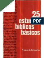 25 estudios bíblicos básicos - Francis Schaeffer