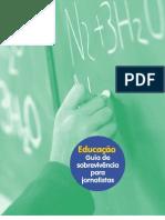 Educação - Guia de sobrevivência para Jornalistas