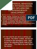 6. Entreprenial Behaviour and Socio-physchological Factors Influencing Entrpreneurship Development