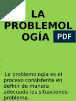 LA PROBLEMOLOGÍA II