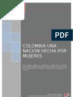 Colombia Una Nacion Hecha Por Mujeres