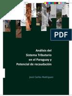 Análisis del Sistema Tributario en el Paraguay y Potencia de Recaudación - José Carlos Rodríguez - PortalGuarani