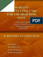 Diabetes Preventative Care for the High Risk Foot