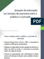 A democratização da educação em tempos de parcerias