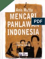 Mencari Pahlawan Indonesia, Anis_Matta