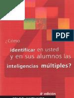 Identificar en usted y en sus alumnos las inteligencias múltiples