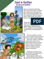 Davi e Golias - David and Goliath
