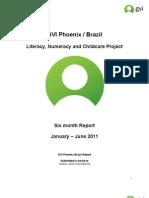 Project Report GVI Phoenix Brazil 6 Month Report - Jan-June 2011