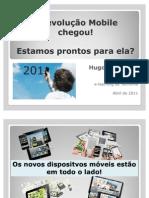 Revolucao Mobile Chegou-HugoDom Vss