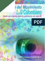 Historia del Movimiento L&G colombiano desde sus orígenes hasta la culminación del siglo XX