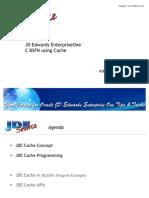 JD Edwards EnterpriseOne - BSFN Cache Programming