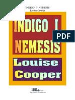 Indigo I, Némesis