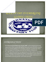 Role of Imf in Emerging Global Crisis