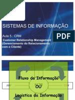 AULA 5 - Sistemas de Informação (Logística CRM)