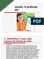 Alfabetização 6 práticas essenciais