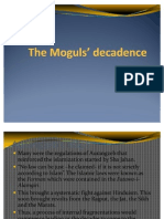 The Moguls Decadence