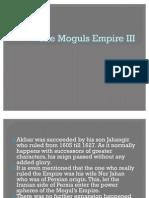 The Moguls Empire III