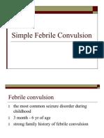 Benign Febrile Convulsion