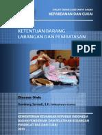 2011 DTSD Ketentuan Barang Larangan Dan Pembatasan
