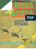 Malvinas La Guerra Aerea Nº 10 - Pilotos de Pucara