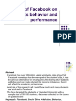 Effects of Facebook on Students Behavior and Performance