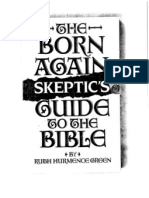 The Born Again Skeptic's Guide to the Bible