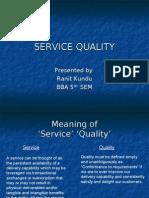 Service Quality(Ranit Kundu)