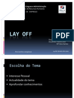 Lay Off [Guardado Automaticamente