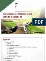 Serializacao de Objetos JSON Usando o Delphi XE