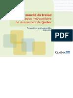 Perspectives professionnelles dans la région métropolitaine de Québec 2010-2014