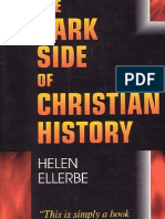 The Dark Side of Christianity History By Hellen Ellebre