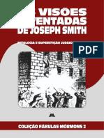 Coleção Fábulas Mórmons Volume 2 - As Visões Inventadas De Joseph Smith