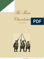 The Three Chocolatiers