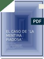 1. EL CASO DE ¨LA MENTIRA PIADOSA