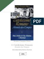 6446325 o Catolicismo Romano Atraves Dos Tempos Alcides Conejeiro Peres