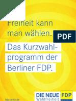 Kurzwahlprogramm der FDP-Fraktion zur Abgeordnetenhauswahl 2011